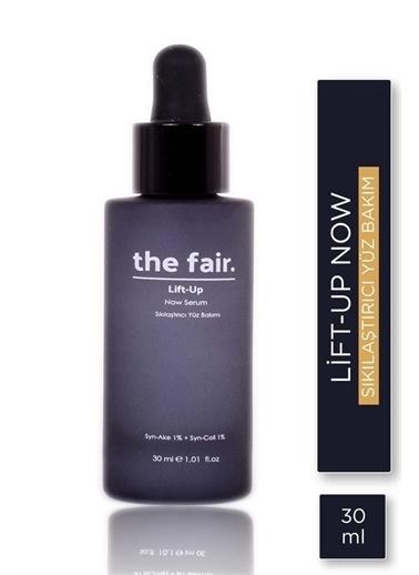 The Fair the fair. Lift-Up Now Sıkılaştırıcı Serum 30 ml Renksiz